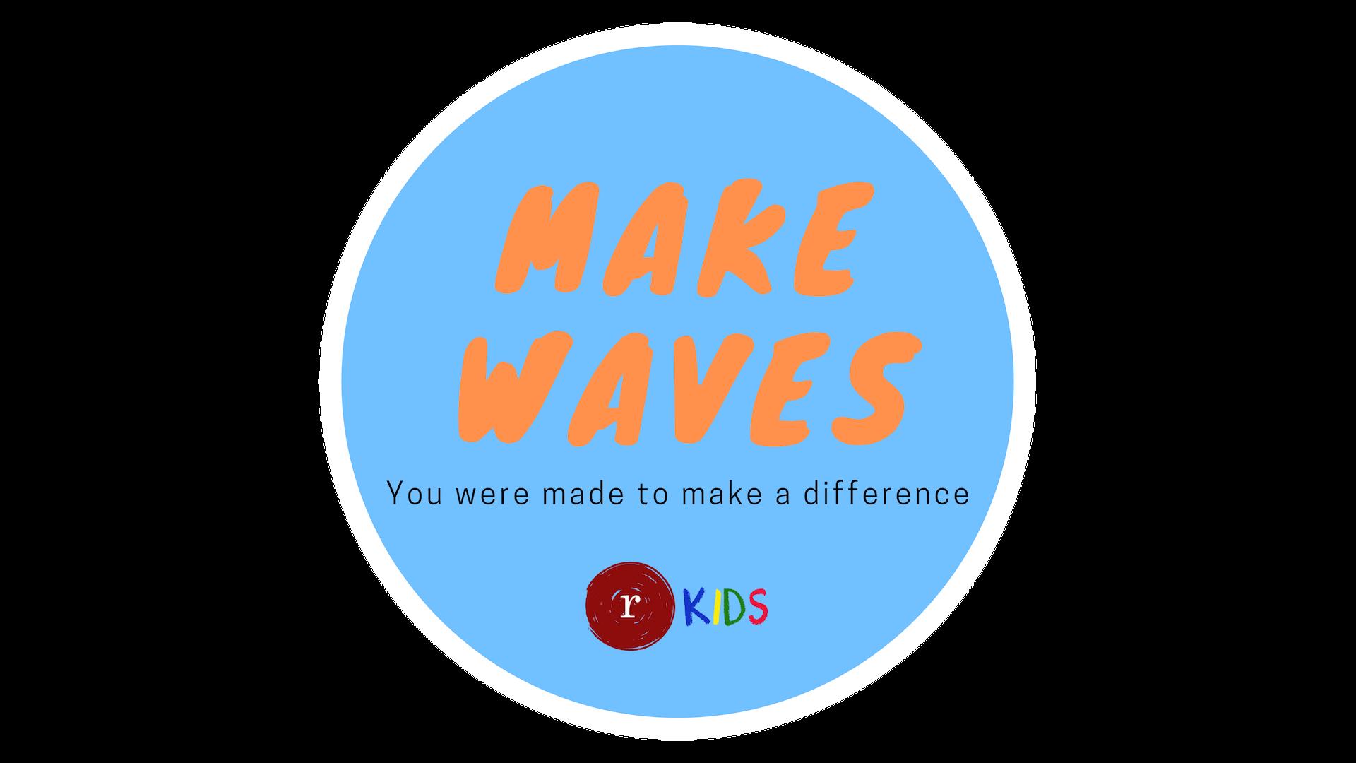 Make Waves.png