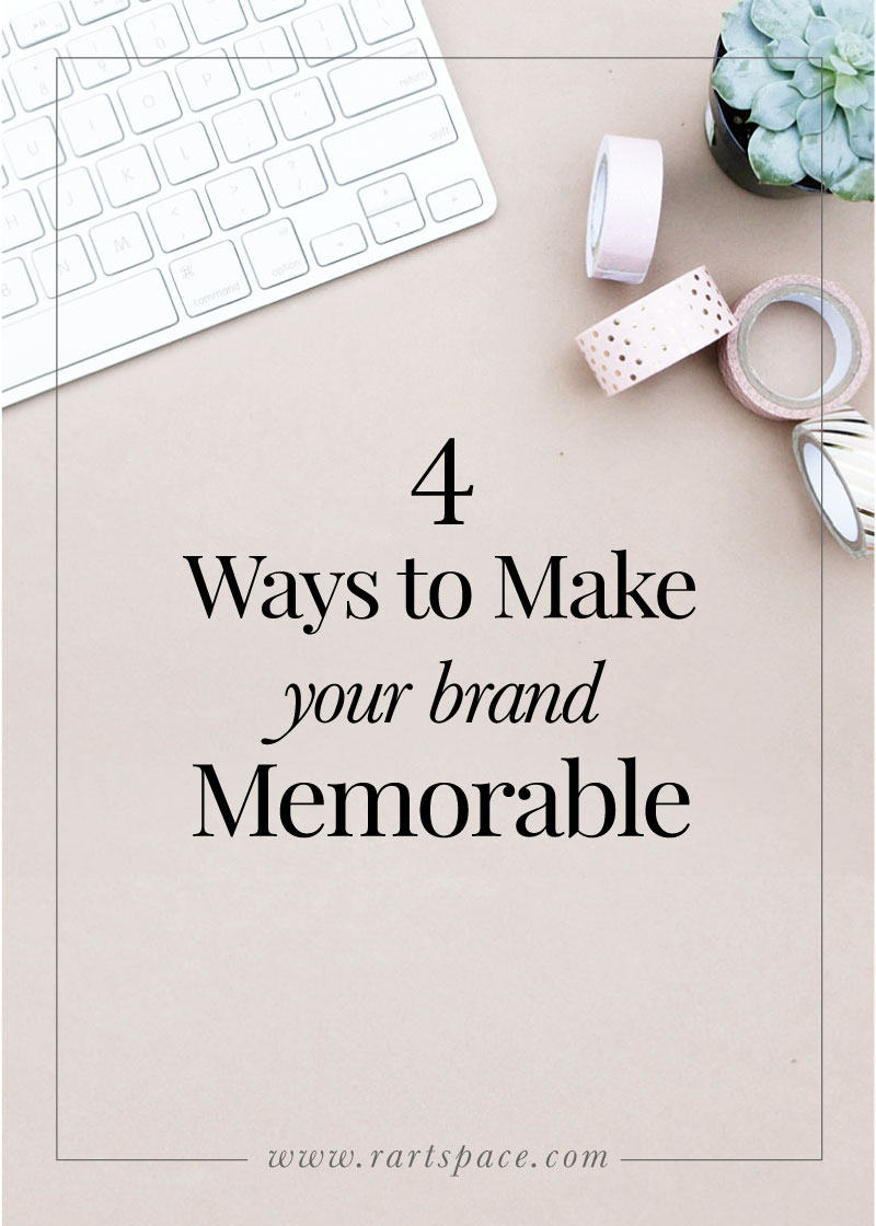 make-your-brand-memorable-with-4-tips-from-r-artspace.jpg