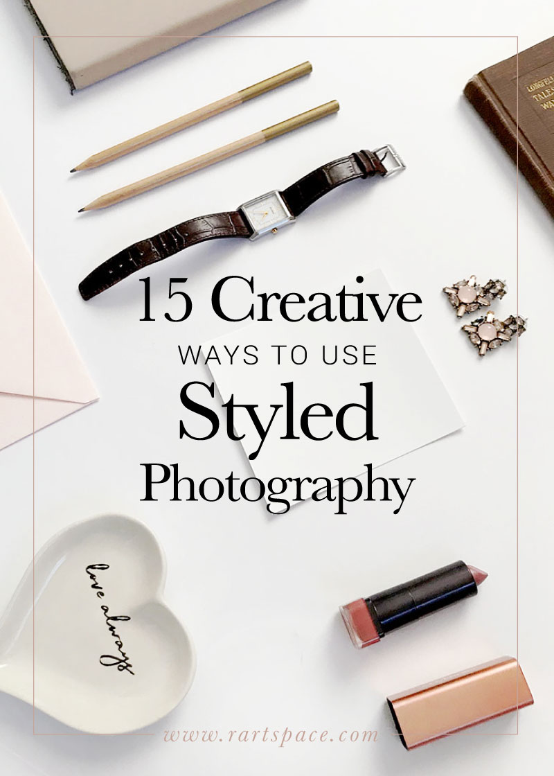 15-creative-ways-to-use-styled-photography-by-r-artspace.jpg