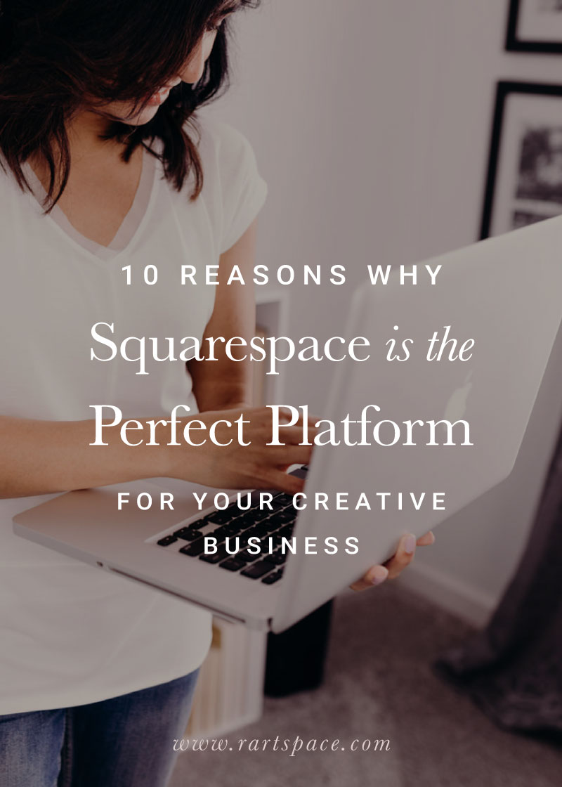 10-reasons-why-squarespace-is-the-perfect-platform-for-your-creative-business-by-r-artspace.jpg