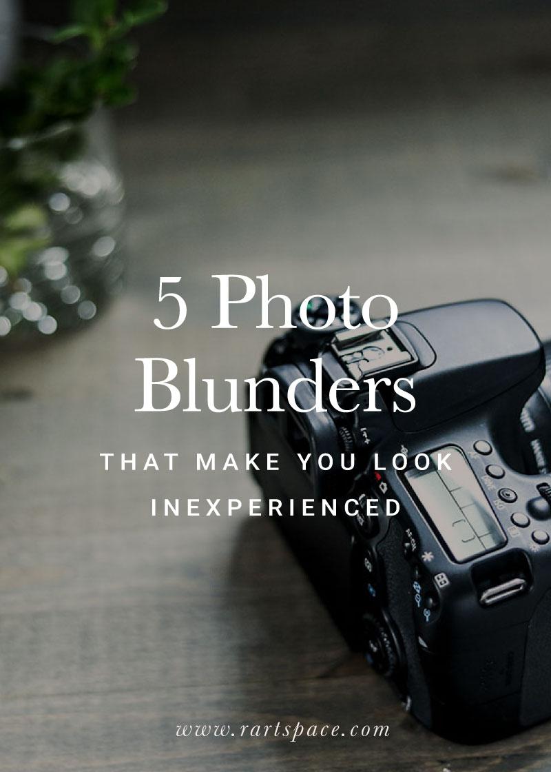 5-photo-blunders-that-make-you-look-inexperienced.jpg