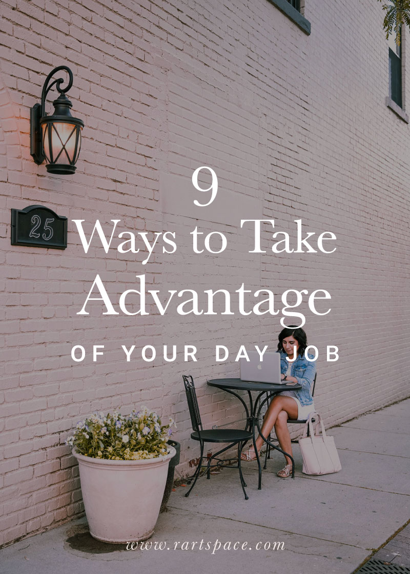 9-ways-to-take-advantage-of-your-full-time-job.jpg