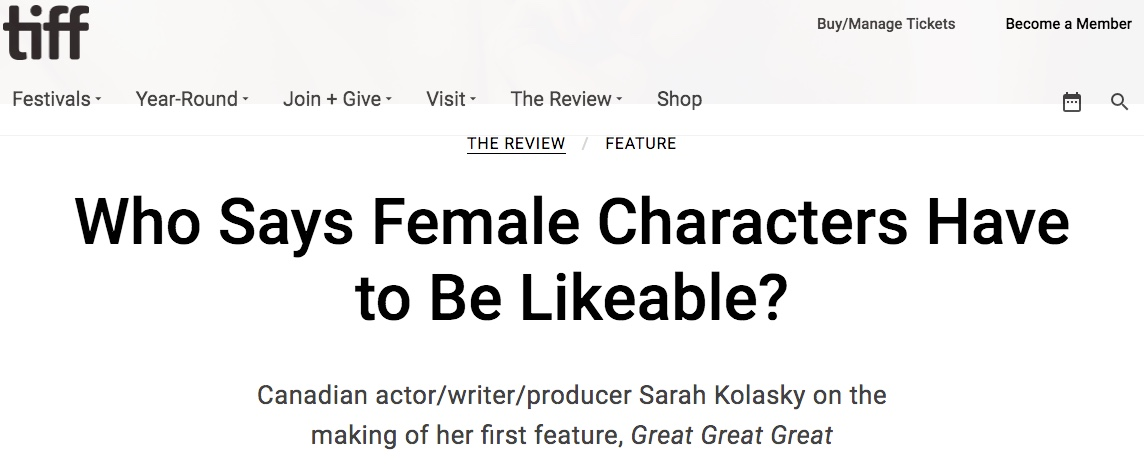 http://www.tiff.net/the-review/who-says-female-characters-have-to-be-likeable/