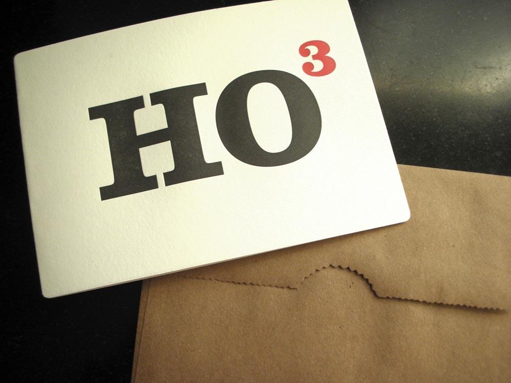 """HO""to the power of three"