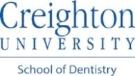 Creighton - School of Dentistry