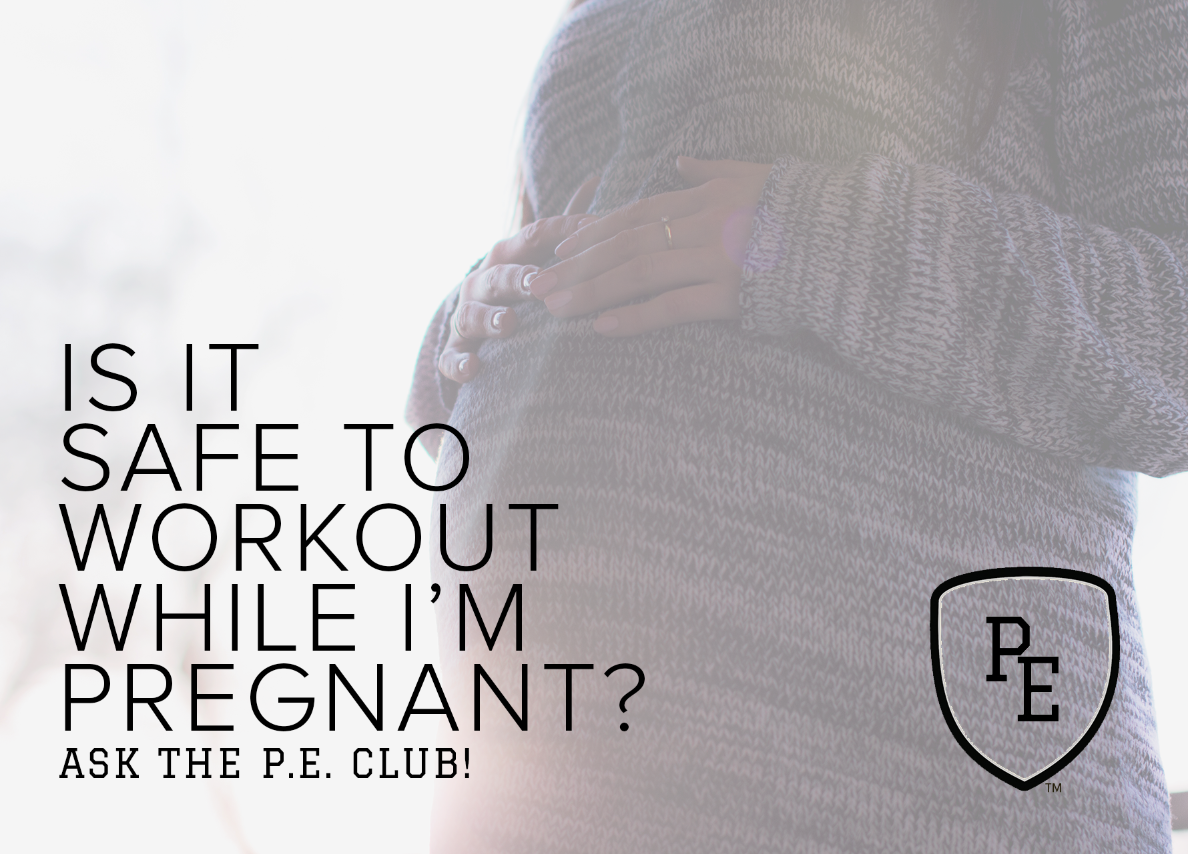 Can you workout while pregnant?