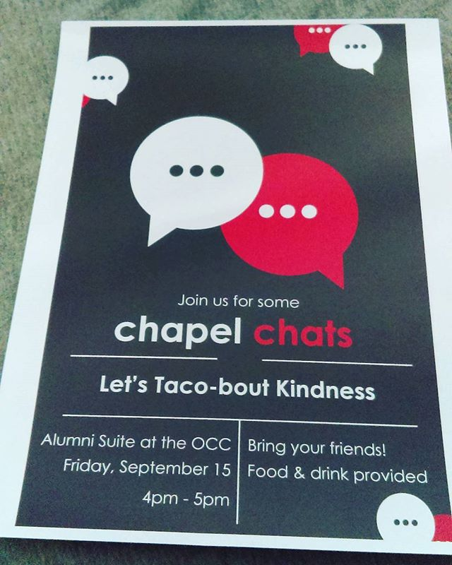 Don't forget Chapel Chats this Friday!  Bring a friend and an appetite.
