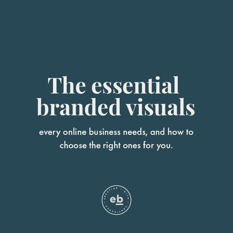 The essential branded visuals that every online business needs. - Emily Banks Creative
