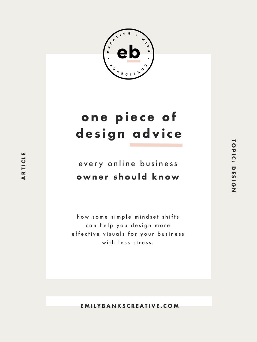 The one piece of design advice that every online business owner should know - Emily Banks Creative