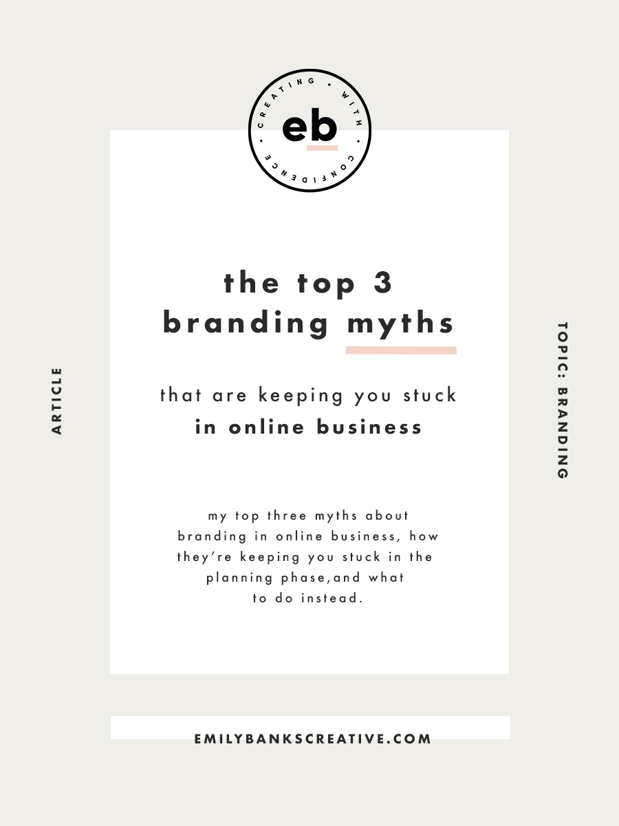 The top three branding myths in online business - and they might not be what you think | Emily Banks Creative