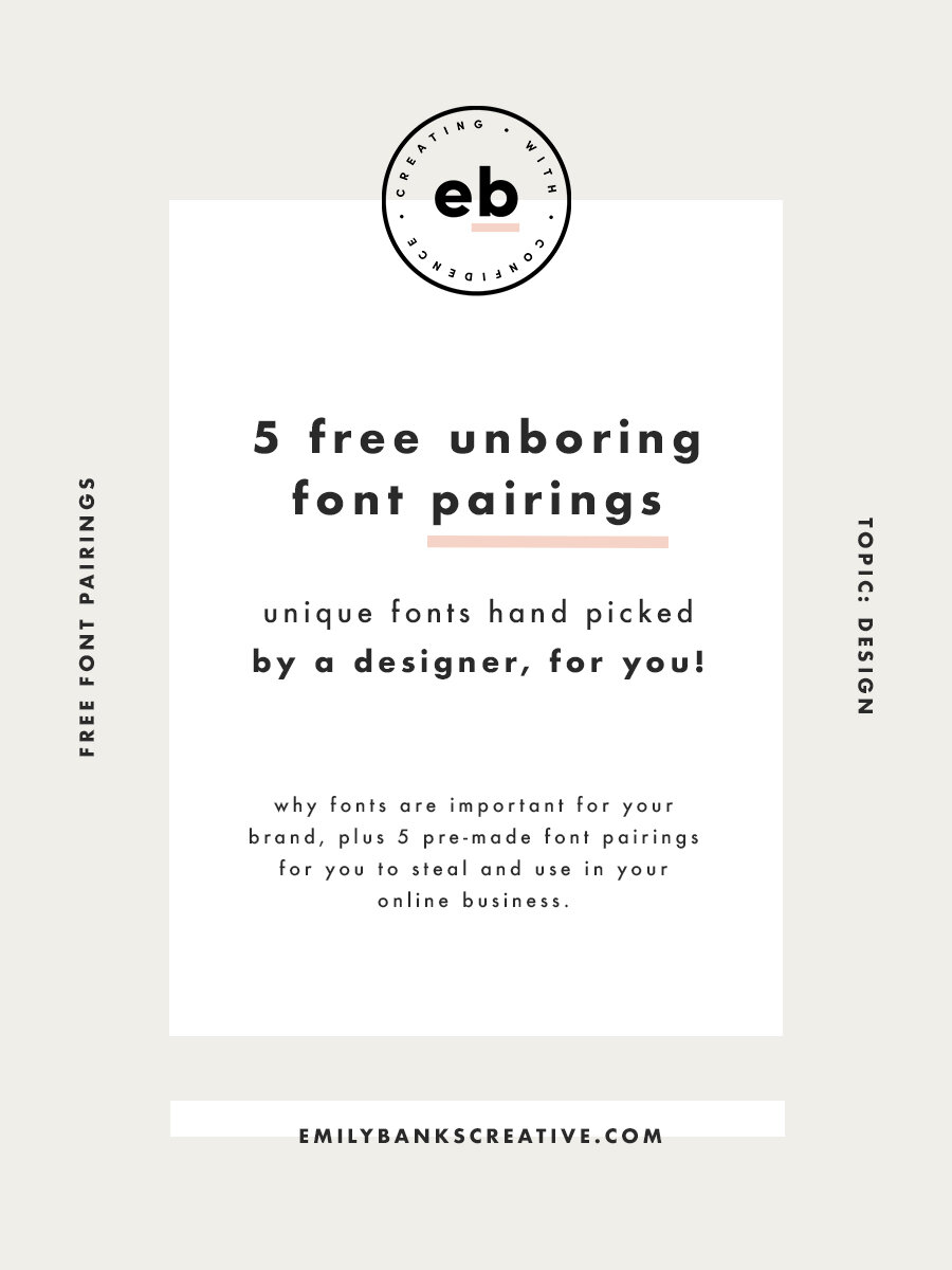 Five free & unique font pairings for your online business - Emily Banks Creative
