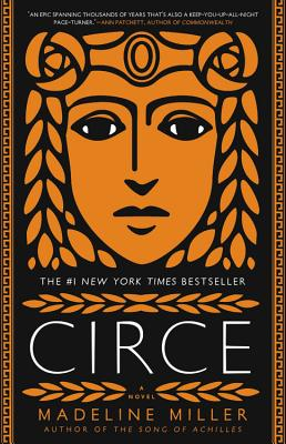 "Circe by Madeline Miller.  ""Boning Odyssues, getting banished to Aiaia for being too awesome, boning Daedalus, being the Minotaur's coolest aunt, boning Telemachus, spending all her time gardening and turning sailors to pigs because they are, uh, pigs ... Circe is the lady icon we never knew we needed."""