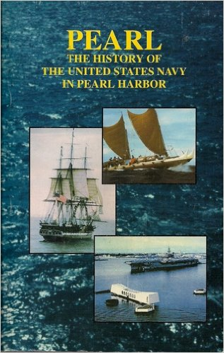 PEARL: The History of the US Navy in Pearl Harbor