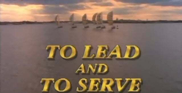 To Lead and to Serve ... United States Naval Academy, Video