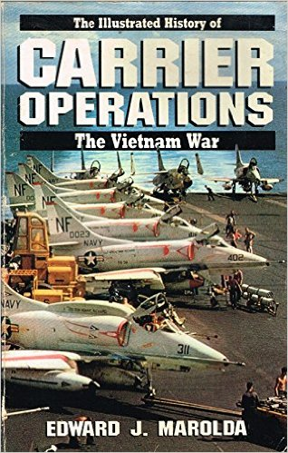 Carrier Operations, Vol 4 in series, The Illustrated History of the Vietnam War