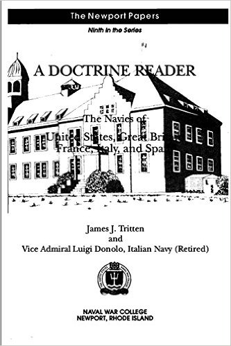 A Doctrine Reader: The Navies of United States, Great Britain, France, Italy, and Spain