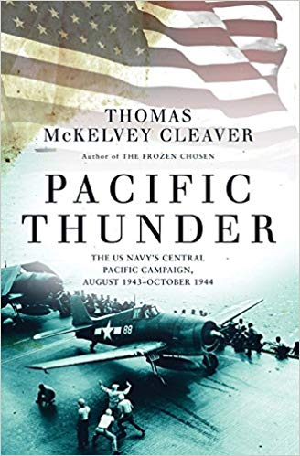 Pacific Thunder: The US Navy's Central Pacific Campaign
