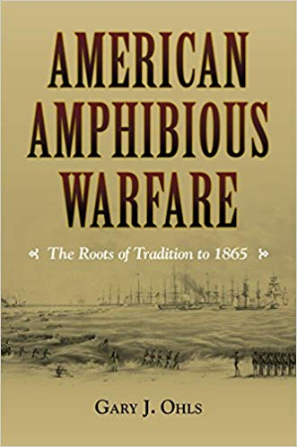 American Amphibious Warfare: The Roots of Tradition to 1865