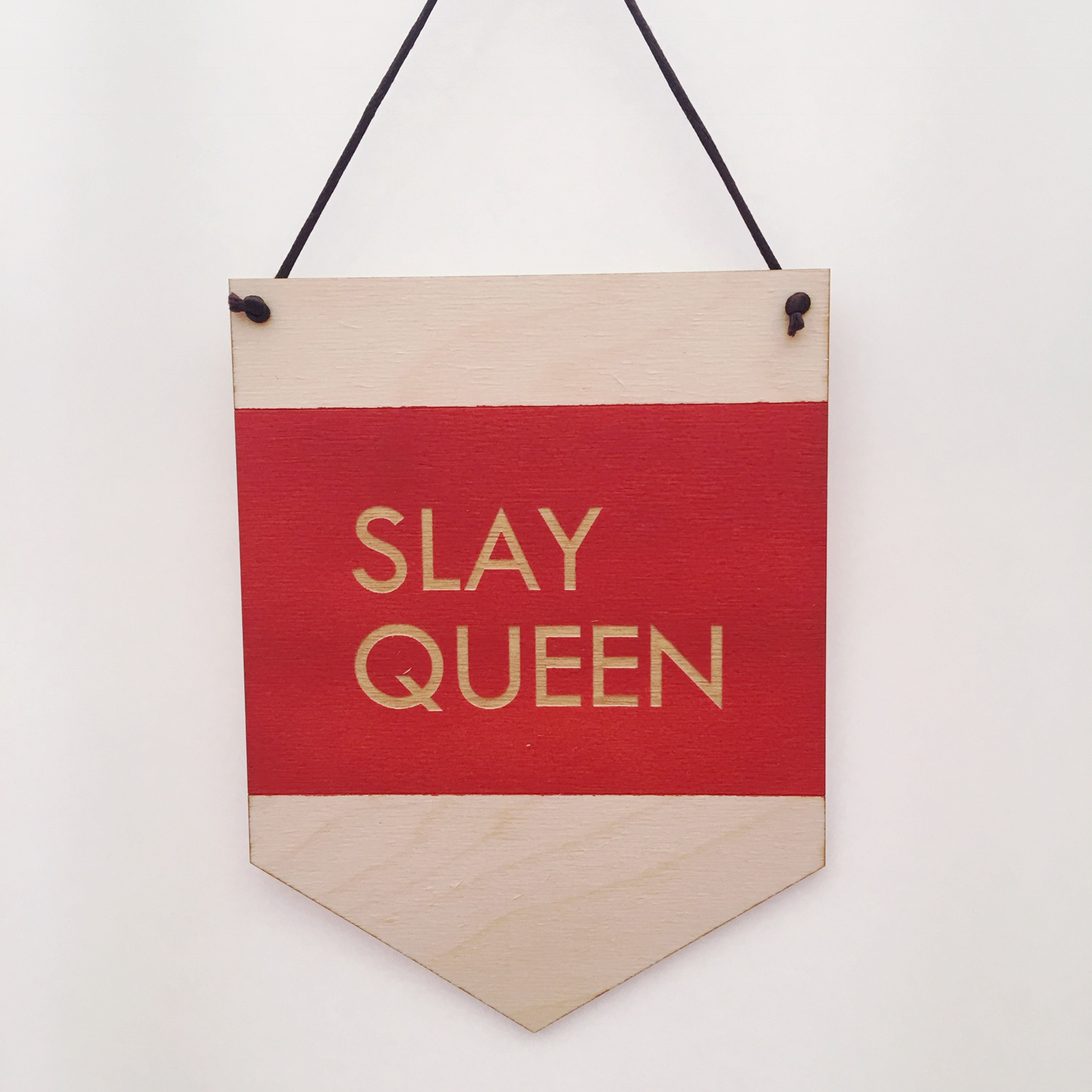 $23.99 SLAY QUEEN WALL HANGING