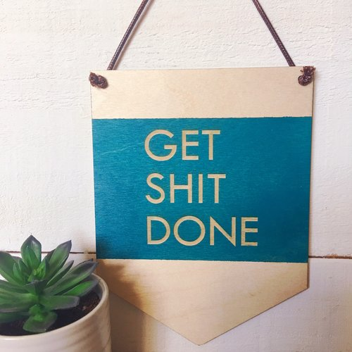 $23.99 GET SHIT DONE WALL HANGING