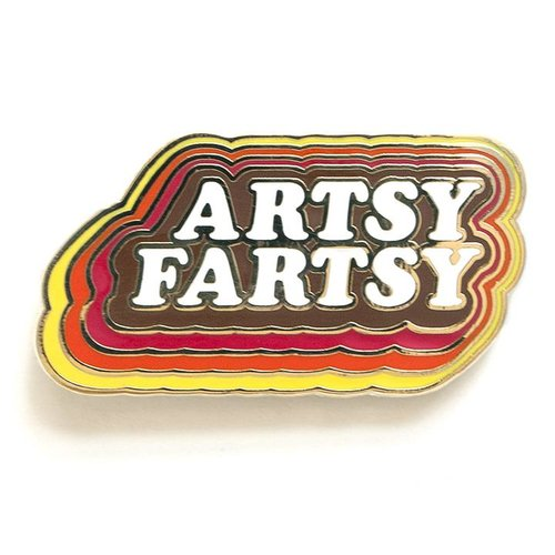 $9.99 ARTSY FARTSY PIN