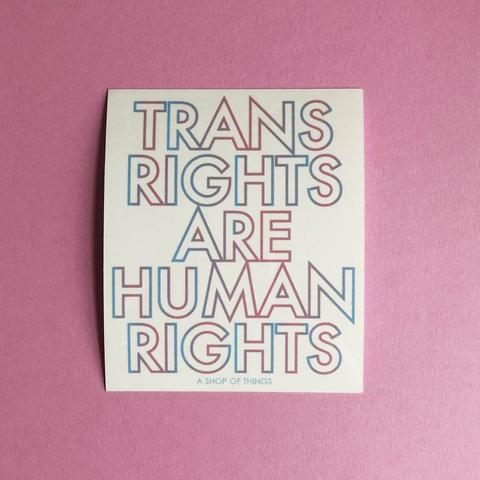 $2.99 TRANS RIGHTS ARE HUMAN RIGHTS STICKER