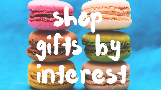 SHOP GIFTS BY INTEREST.jpg