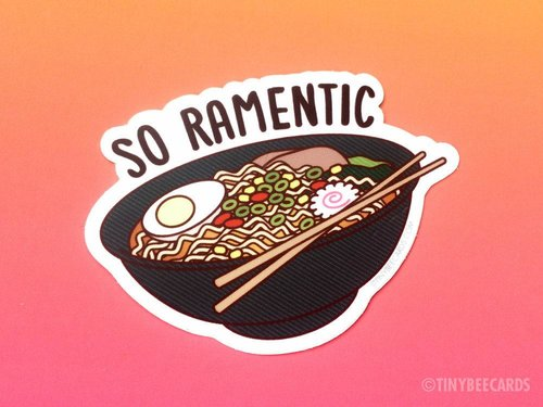 $2.99 SO RAMENTIC STICKER