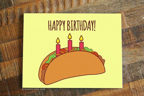 $4.49 HAPPY BIRTHDAY TACO CARD