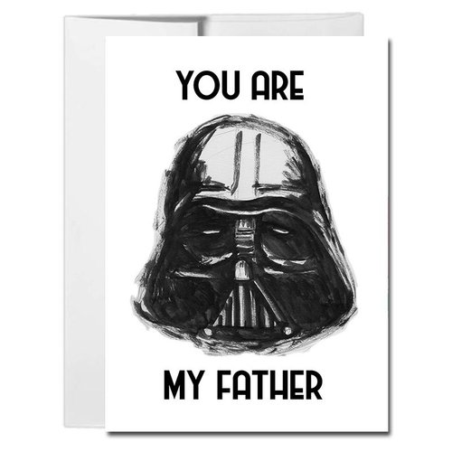 $4.99 YOU ARE MY FATHER DARTH VADER CARD