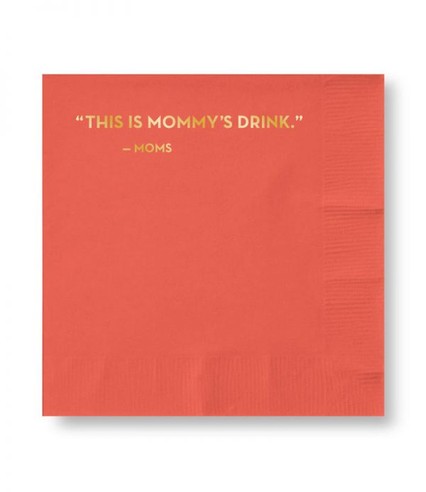 $8.99 MOMMY'S DRINK COCKTAIL NAPKIN SET