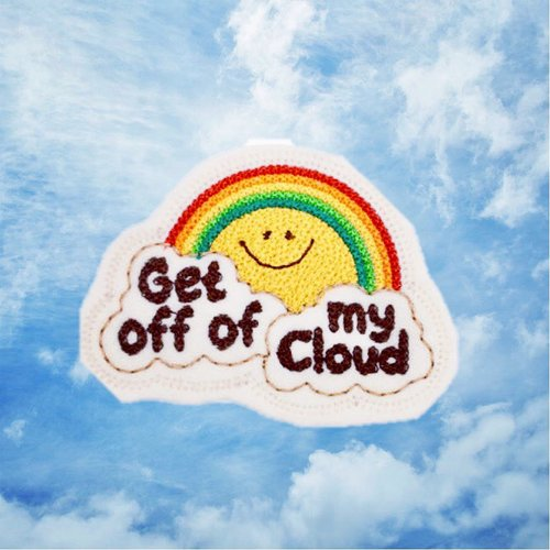 $12.99 GET OFF OF MY CLOUD PATCH