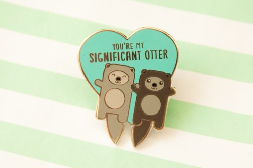 $11.99 YOU'RE MY SIGNIFICANT OTTER PIN