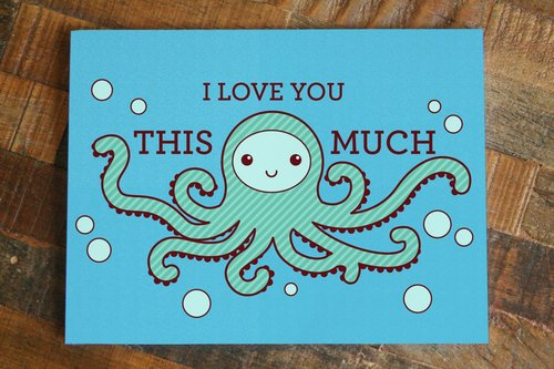 $4.49 I LOVE YOU THIS MUCH OCTOPUS CARD
