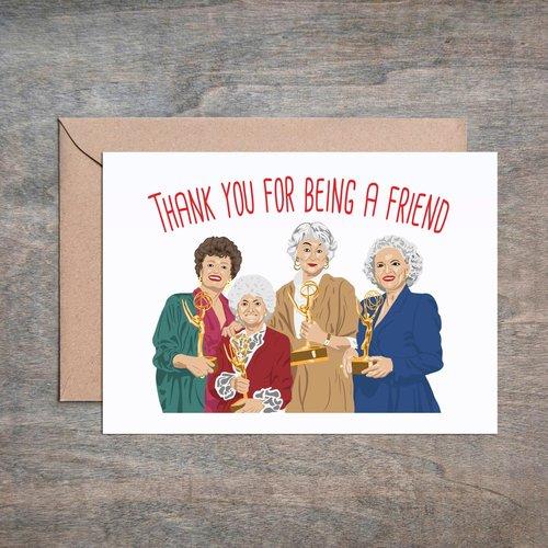 $4.49 GOLDEN GIRLS THANK YOU FOR BEING A FRIEND CARD