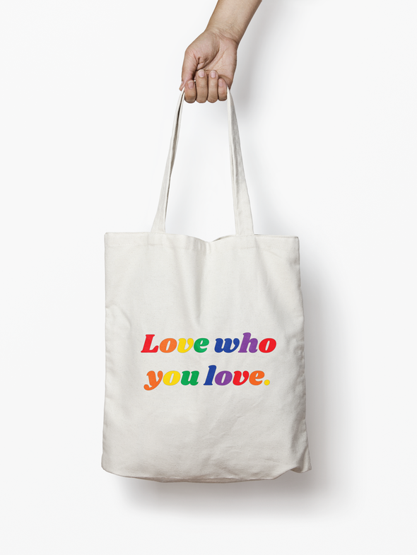 $24.99 LOVE WHO YOU LOVE TOTE BAG