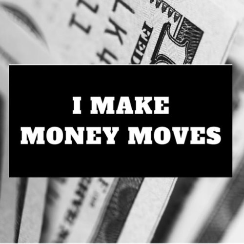 $1.99 I MAKE MONEY MOVES CARDI B STICKER