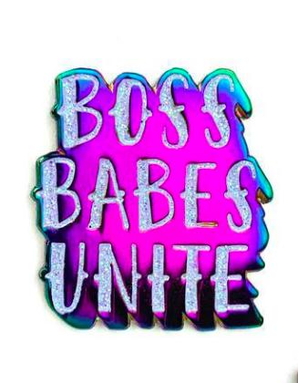 $9.99 BOSS BABES UNITE PIN
