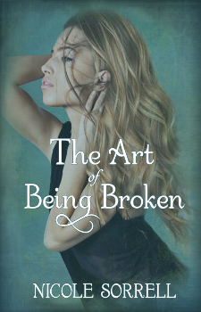 The Art of Being Broken, Nicole Sorrell, Contemporary Fiction Must Reads, e romance books.jpg