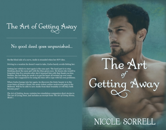 The Art of Getting Away, The Art of Living Duet, Romance, Romantic suspense, Mystery, Nicole Sorrell,2.jpg