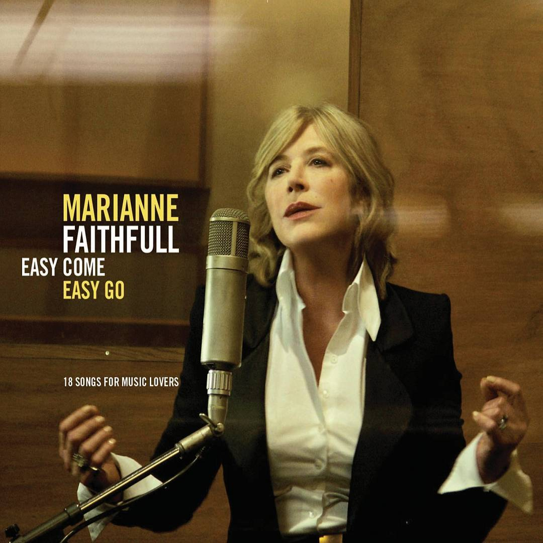 Marianne Faithfull –  Easy Come Easy Go , 2008 (Pop/Rock) / Label – Naive   Arranger, Conductor, Performer