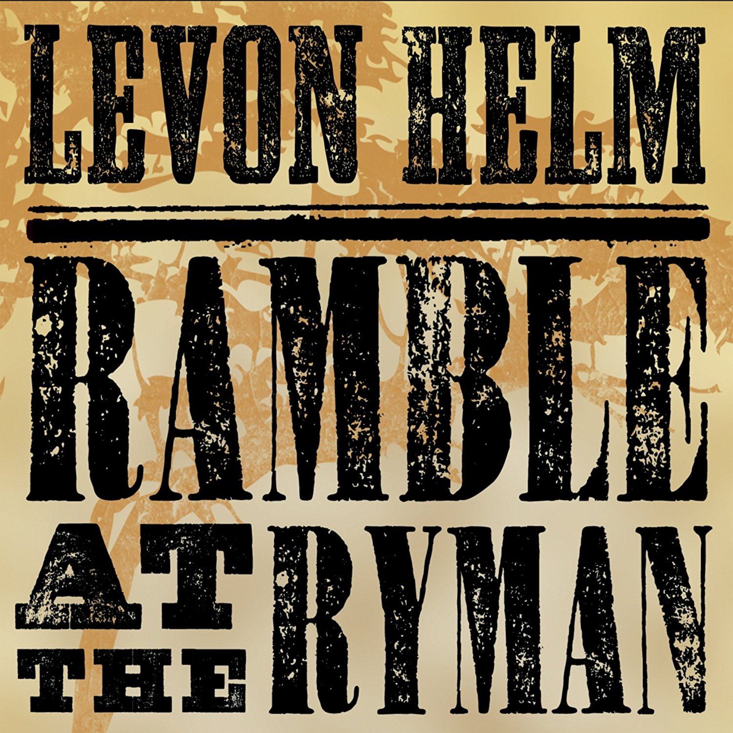 Levon Helm - Ramble At the Roman, 2011 / Label - Welk Music Group