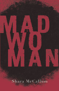 Madwoman was published by Peepal Tree Press (2016)   Read more