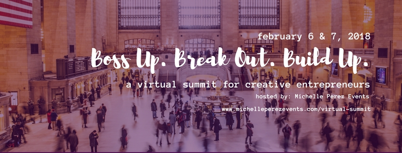 Virtual summit for creative entrepreneurs hosted by Michelle Perez Events