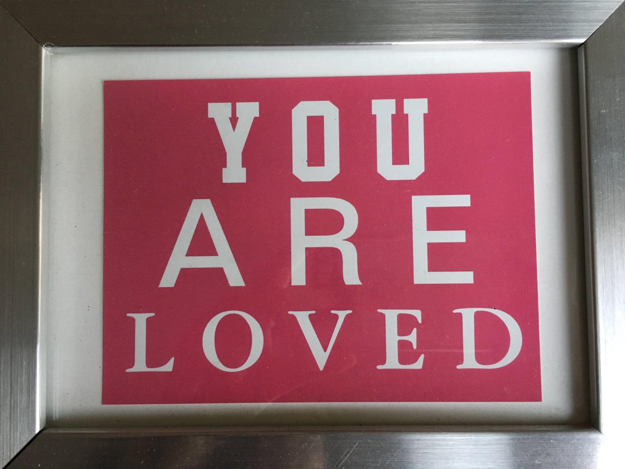 you are loved (frame).JPG