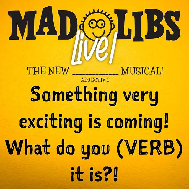 What could it be?! Comment your guess!! • #MadLibsLive #MadLibs #Noun #Verb #Adjective #Adverb #Comment #Guess #Musical