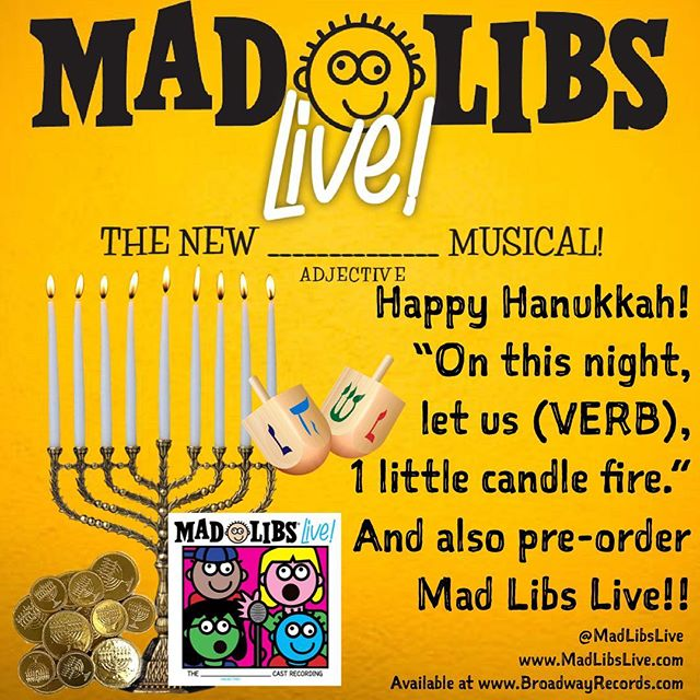 Happy Hanukkah to all who celebrate! Enjoy being with family and friends, and while you're at it, you should (VERB) Mad Libs Live!! • #HappyHanukkah #Hanukkah #Celebrate #MadLibsLive #PreOrder #OriginalCastRecording #NYC #MadLibs
