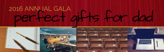 2016 Annual Gala Gifts for Dad Father's Day Packages
