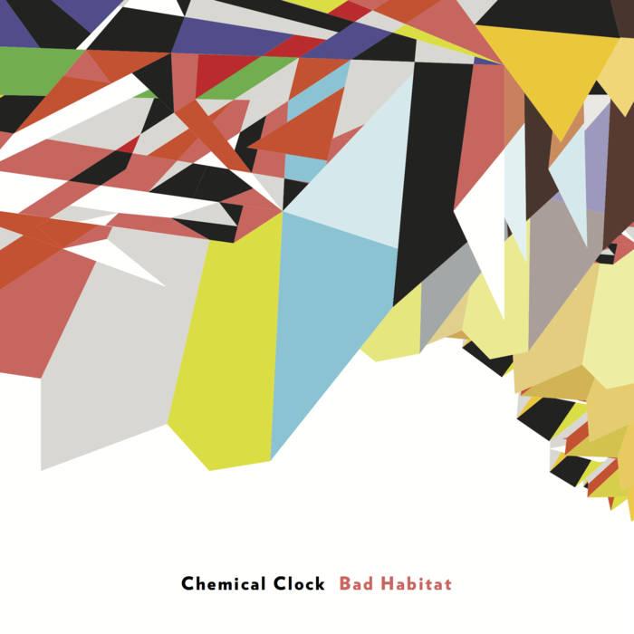 Chemical Clock   Bad Habitat   Table & Chairs, 2014