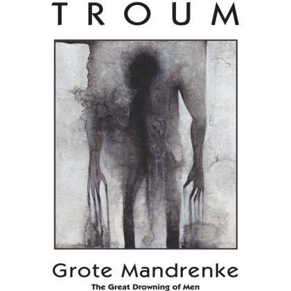 Troum –  Grote Mandrenke Print Artwork (2011)
